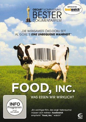 Food, Inc. - Was essen wir wirklich? -