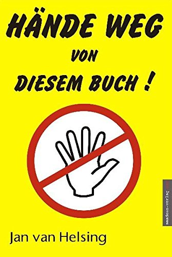Hände weg von diesem Buch! -