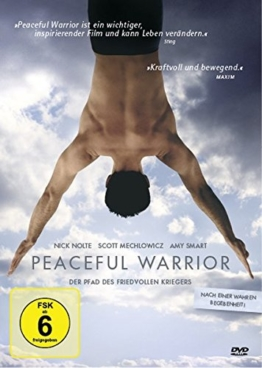 Peaceful Warrior - Der Pfad des friedvollen Kriegers -