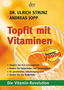 Topfit mit Vitaminen: Die Vitamin-Revolution -